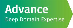 Advance - deep domain expertise