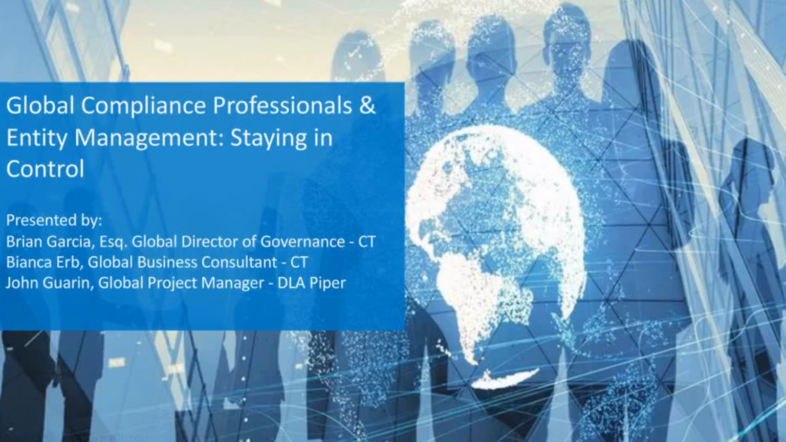 Global Compliance Professionals & Entity Management-Staying in Control