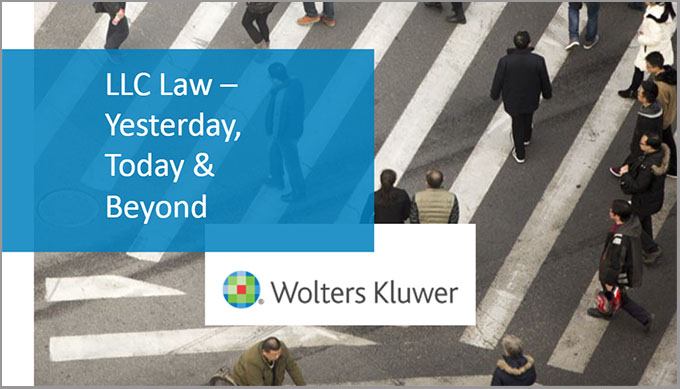On-demand webinar: LLC Law Yesterday, Today and Beyond