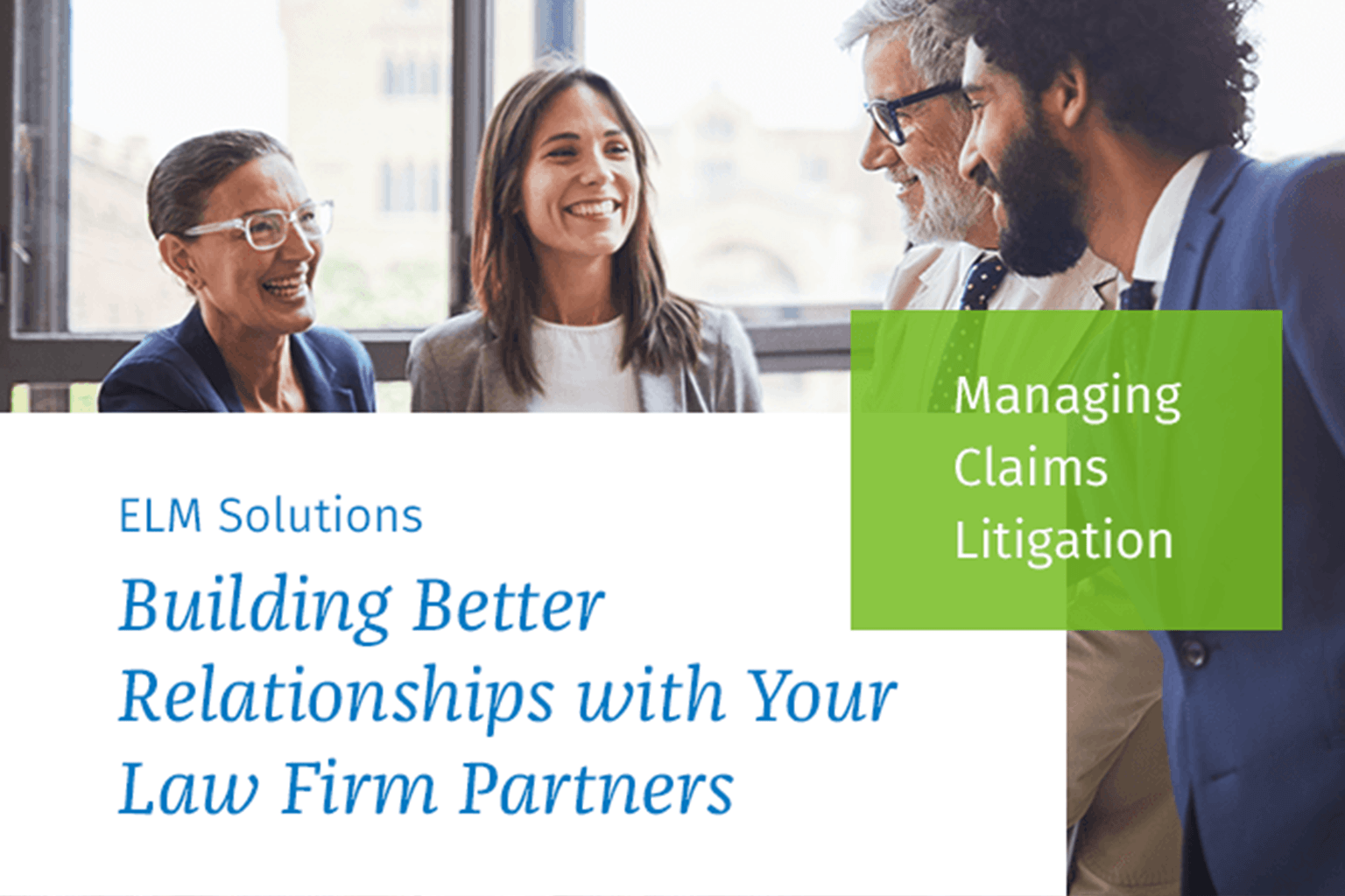Whitepaper: Building Better Relationships with Your Law Firm Partners
