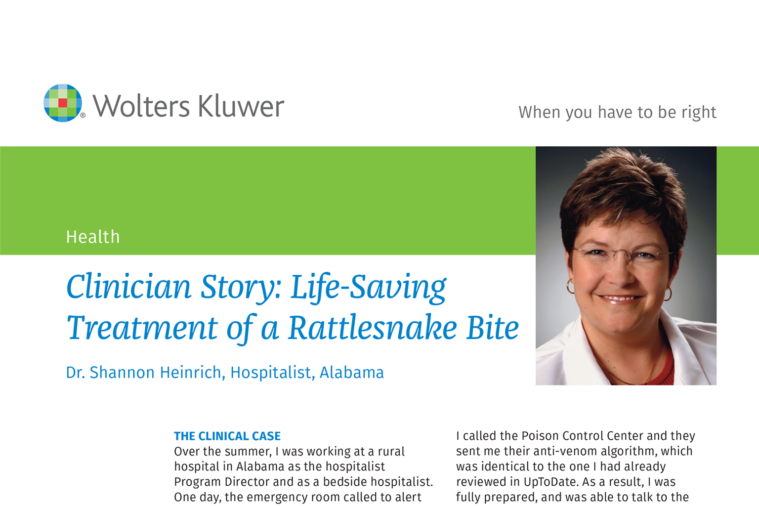 UpToDate Clinician Story: Life-Saving Treatment of a Rattlesnake Bite