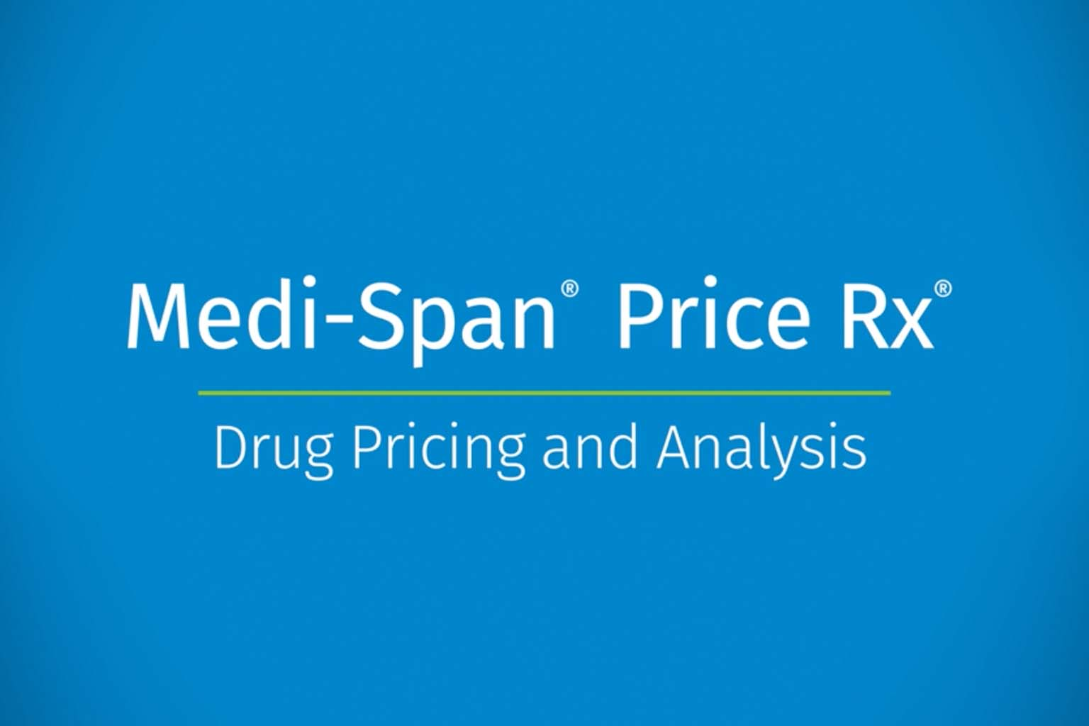 video screen - medi-span drug pricing and analysis