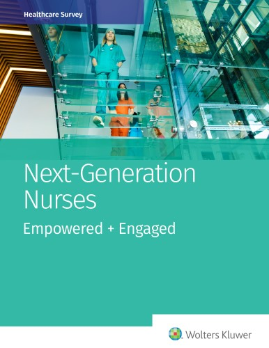 Next-Generation Nurses: Empowered + Engaged