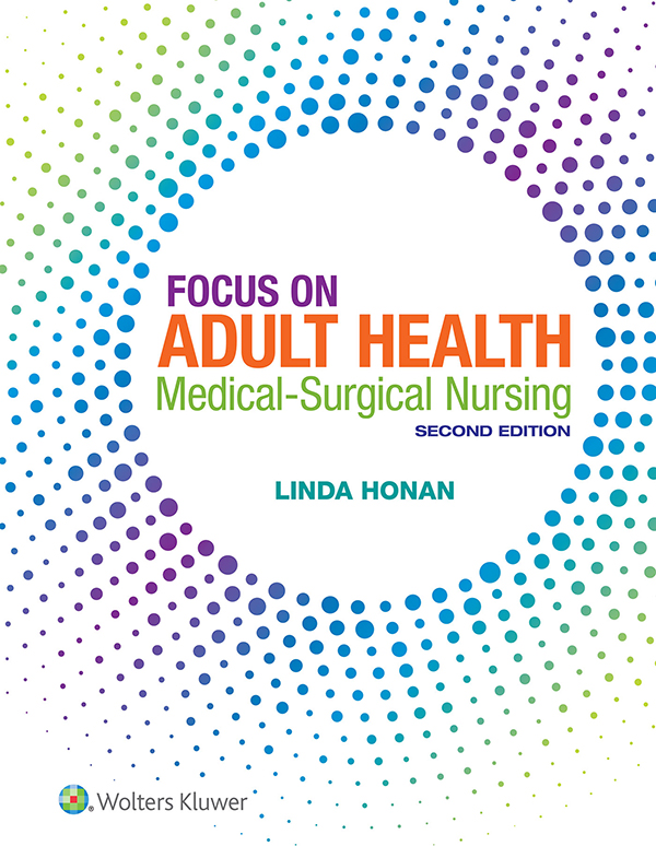 Focus on Adult Health: Medical-Surgical Nursing, Second Edition book cover