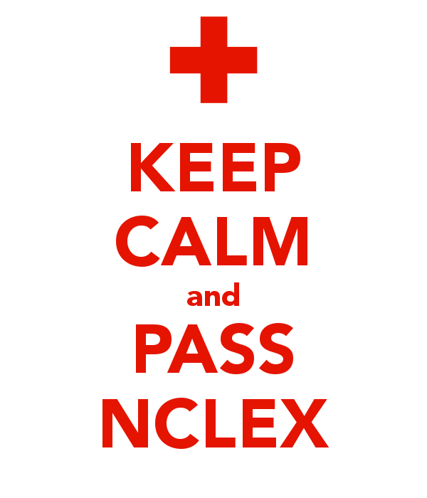 Keep calm and pass NCLEX