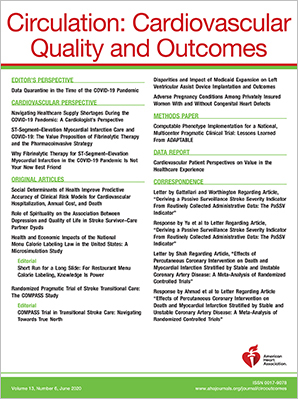 Circulation: Cardiovascular Quality and Outcomes