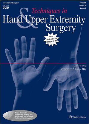 Techniques in Hand & Upper Extremity Surgery