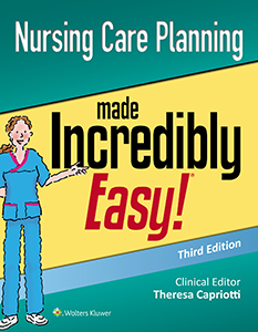 Nursing Care Planning Made Incredibly Easy! book cover