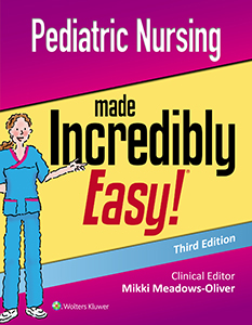 Pediatric Nursing Made Incredibly Easy! book cover