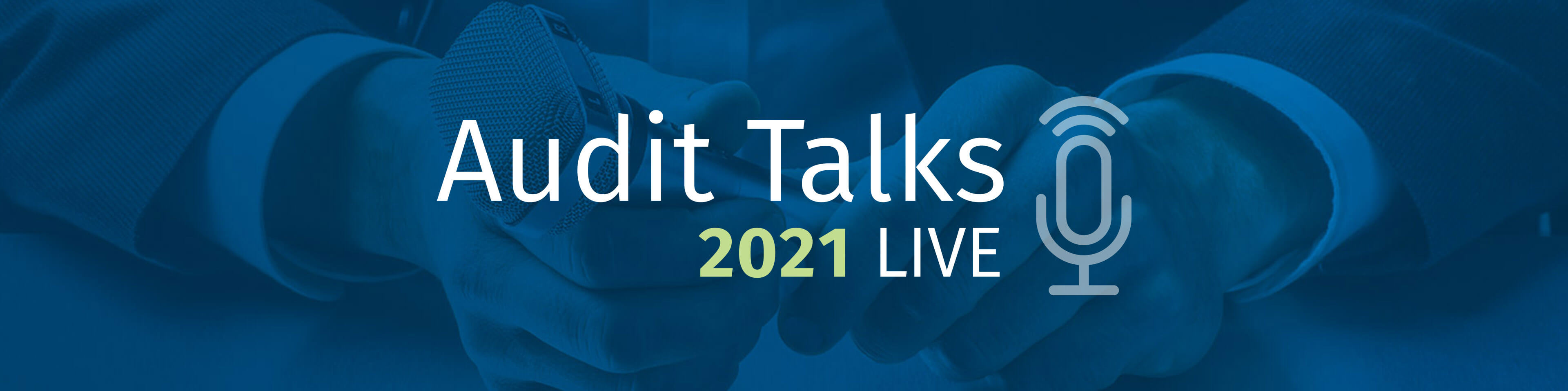 Audit Talks LIVE 2021: How to Become an Expert