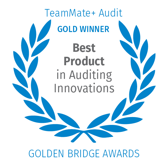 TeamMate+ Audit, Gold Winner, Best Product in Auditing Innovations, Golden Bridge Awards