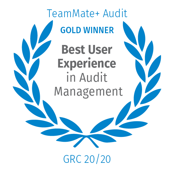 TeamMate+ Audit, Gold Winner, Best User Experience in Audit Management, GRC 20/20